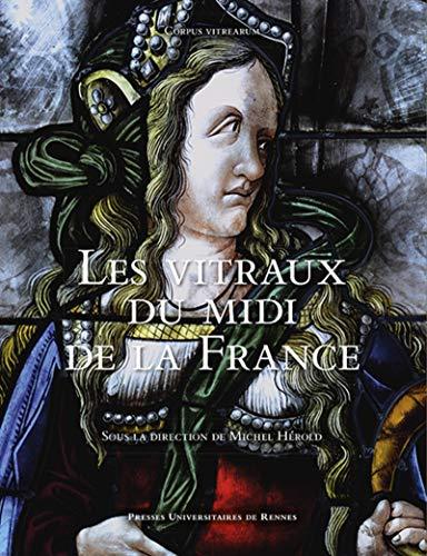 Les vitraux du Midi de la France
