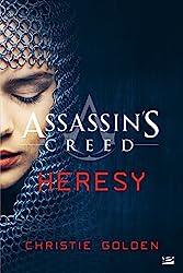 Assassin's Creed - Heresy de Christie Golden