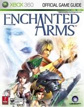 Enchanted Arms - Prima Official Game Guide de Gerald Guess