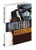 Battlefield Hardline Collector's Edition - Prima Official Game Guide