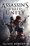 ASSASSIN'S CREED T.07 - UNITY CANADA by OLIVER BOWDEN