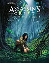 Assassin's Creed Bloodstone - Tome 02 de Guillaume Dorison