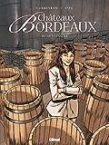 Châteaux Bordeaux Tome 11 - Le Tonnelier
