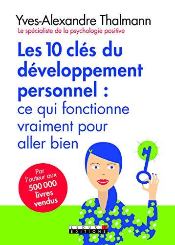 Les dix clés du développement personnel