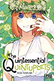The Quintessential Quintuplets - Tome 10