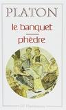 Le banquet suivi de Phèdre by Platon (1993-08-03) - Flammarion - 03/08/1993