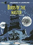 Valerian And Laureline Tome 5 - Birds Of The Master