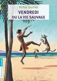 Vendredi ou la vie sauvage - Castor Poche - 03/04/2011