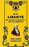 De la Liberté des Anciens comparée à celle des Modernes - Independently published - 05/10/2018
