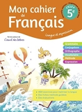 Mon cahier de Français 5ème - Cahier élève 2020