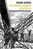 Une histoire populaire de la France - De la guerre de Cent Ans à nos jours (Mémoires sociales) - Format Kindle - 21,99 €