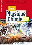 Le cahier de Physique-Chimie CAP - Cahier de l'élève - Éd. 2020