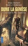 Dune, La Genèse Tome 1 - La Guerre Des Machines