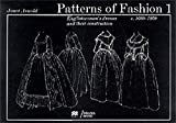 Patterns of Fashion 1 - Englishwomen's dresses & their construction c. 1660-1860
