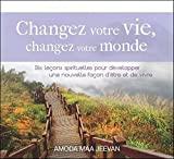 Changez votre vie, changez votre monde - Livre audio