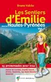 Émilie Hautes-Pyrénées (vol. 1) Lourdes, Gavarnie