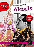 Alcools (Bac 2022) - Suivi du parcours « Modernité poétique ? » (La poésie) - Format Kindle - 2,49 €