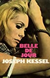Belle de jour / 1976 / Kessel, Joseph - France Loisirs