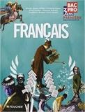 Français 1re Bac Pro de Michèle Sendre-Haïdar,Annie Couderc,Caroline Le Borgne ( 5 mai 2010 ) - Foucher (5 mai 2010)