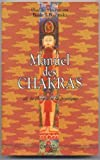 Manuel des chakras - De la théorie à la pratique - Entrelacs - 01/06/1991