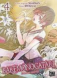 Bakemonogatari T04 Edition limitée - Pika - 06/11/2019