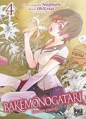 Bakemonogatari T04 Edition limitée de NisiOisiN
