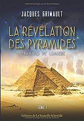 La Révélation Des Pyramides, en version N&B - Tome 1 : Pyramides De Lumière de Jacques Grimault