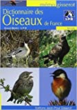 Dictionnaire des oiseaux de France de BENTZ Gilles ( 13 juin 2008 ) - Gisserot (13 juin 2008) - 13/06/2008