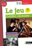 Le jeu - Futilité, nécessité - Classes des Lycées - Elève - 2020 - Futilité, nécessité - Tle Bac Pro