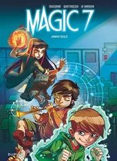 Magic 7 - Tome 1 - Jamais seuls (Opé été 2018) de Kid Toussaint