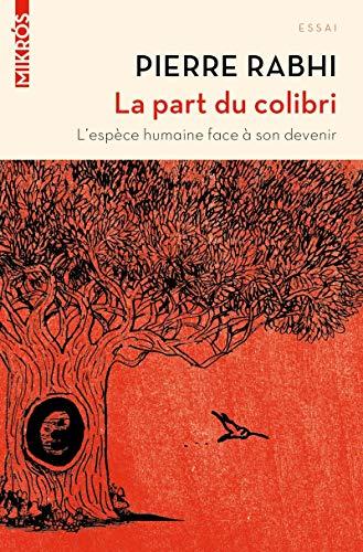La Part du Colibri (Nouvelle Édition)