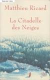 La Citadelle des Neiges - Nil éditions - 01/01/2005