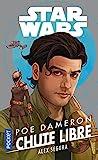 Star Wars - Poe Dameron : Chute libre