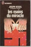 Les Mains Du Miracle - Joseph Kessel - J'Ai Lu Documents 1973 - J'ai lu Documents