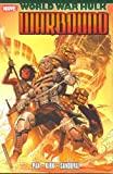 World War Hulk - Warbound by Greg Pak (2008-07-16) - Marvel - 16/07/2008