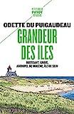 Grandeur des îles - Ouessant, Groix, archipel de Molène, île de Sein