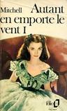 Autant en emporte le vent I / Mitchell, Margaret / Réf: 24634 - Folio - 01/01/1983