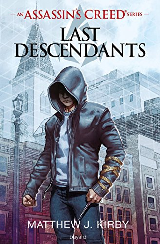 An Assassin's Creed series © Last descendants, Tome 01