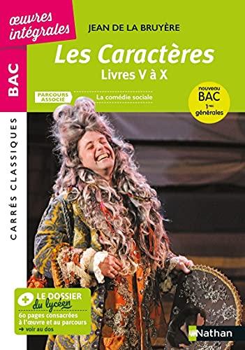 Les Caractères de La Bruyère - Livres V à X - Français 1re 2022 - Parcours