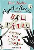 Agatha Raisin enquête 15 - Bal fatal - Entrez dans la danse...