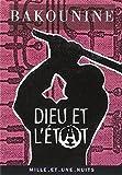 Dieu et l'Etat by Michel Bakounine (1997-07-01) - 01/07/1997