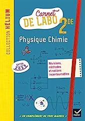 Physique chimie 2de - Éd. 2019 - Carnet de labo de David Dauriac