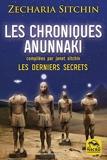 Les Chroniques Anunnaki - Les derniers secrets - Macro éditions - 13/02/2020