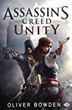 Assassin's Creed, T7 - Assassin's Creed : Unity (édition Canada) - Bragelonne - 29/10/2014