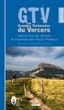 GTV les Grandes Traversées du Vercors - Grand Tour du Vercors et traversée des Hauts-Plateaux, 410 km d'itinérance à pied