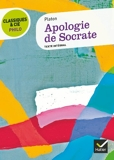 Classiques & Cie Philo - Apologie de Socrate - Hatier - 03/10/2012