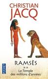 Ramses, tome 2 - Le Temple Des Millions D'Annees by Christian Jacq (1999-01-01) - Pocket (FR) - 01/01/1999