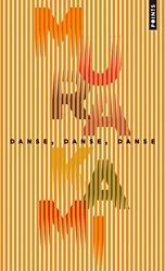 Danse, danse, danse de Haruki Murakami