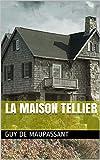 LA MAISON TELLIER - Format Kindle - 3,19 €