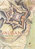 Vauban - L'intelligence du territoire - Service Historique Défense - 01/08/2007